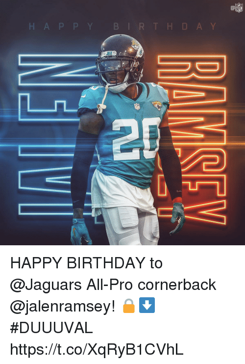 Bir: Ca  NFL  H A P P Y BIR THD A Y  JAX  28 HAPPY BIRTHDAY to @Jaguars All-Pro cornerback @jalenramsey! 🔒⬇️  #DUUUVAL https://t.co/XqRyB1CVhL