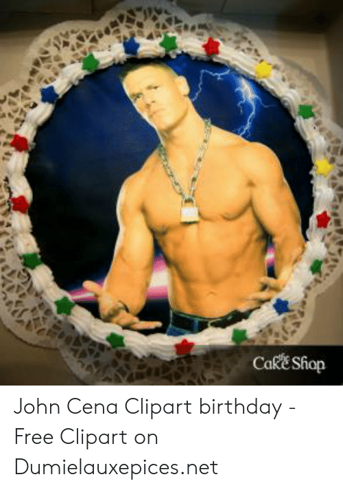 Awesome Cake Shiop John Cena Clipart Birthday Free Clipart On Personalised Birthday Cards Beptaeletsinfo
