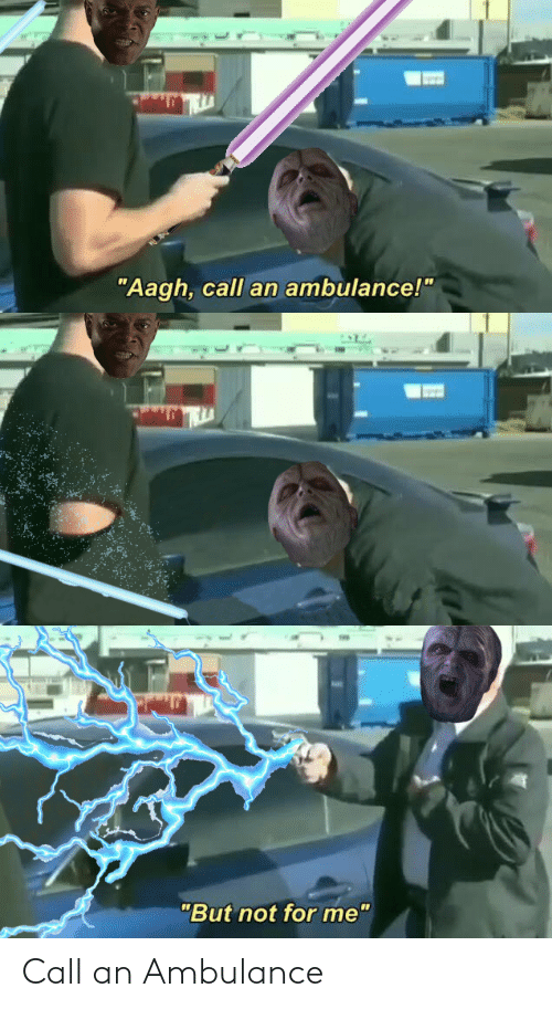 25 Best Memes About Call An Ambulance Call An Ambulance Memes Among us if a crewmate could stop the time. call an ambulance memes