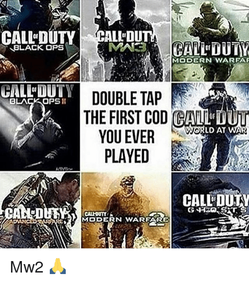 Galles: CALL DUTY  BLACK OPS  MODERN WARFAF  GALL DUTY DOUBLE TAP  BLACK OPS  THE FIRST COD CALL VWOR  LD AT WA  YOU EVER  PLAYED  CALLDUTY  CALHOUTYYK  MODERN WARFARE Mw2 🙏