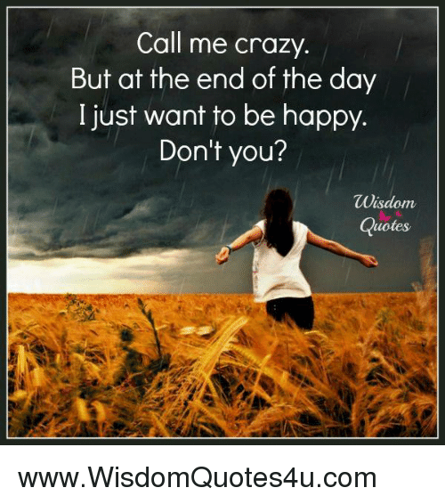 You Don T Need A Man To Be Happy Quotes: 25+ Best Memes About Just Want To Be Happy