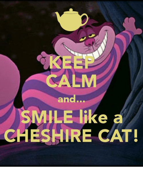 Smiling Like A Cheshire Cat Quotes