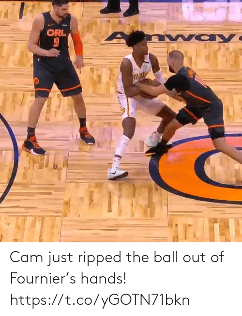 cam: Cam just ripped the ball out of Fournier's hands!  https://t.co/yGOTN71bkn