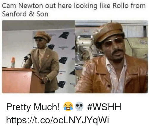 rollo: Cam Newton out here looking like Rollo from  Sanford & Son Pretty Much! 😂💀 #WSHH https://t.co/ocLNYJYqWi