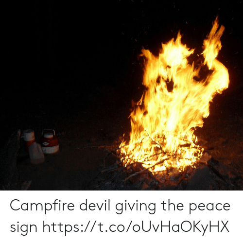 peace sign: Campfire devil giving the peace sign https://t.co/oUvHaOKyHX