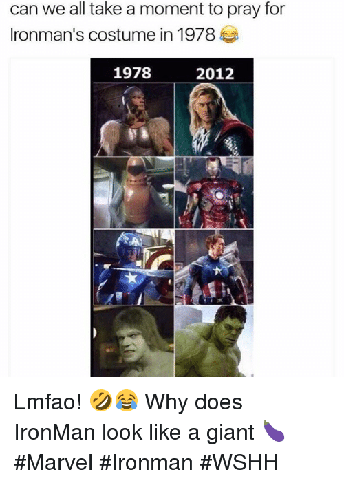 Wshh, Giant, and Marvel: can we all take a moment to pray for  Ironman's costume in 1978  2012  1978 Lmfao! 🤣😂 Why does IronMan look like a giant 🍆 #Marvel #Ironman #WSHH