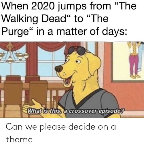 Decide: Can we please decide on a theme
