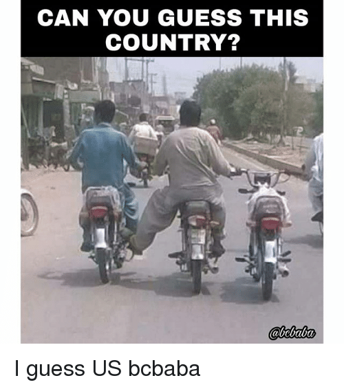 Memes, Guess, and 🤖: CAN YOU GUESS THIS  COUNTRY? I guess US bcbaba