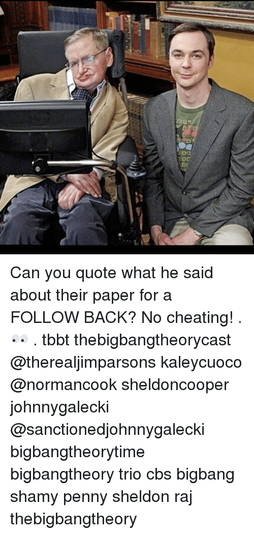 bigbangtheory: Can you quote what he said about their paper for a FOLLOW BACK? No cheating! . 👀 . tbbt thebigbangtheorycast @therealjimparsons kaleycuoco @normancook sheldoncooper johnnygalecki @sanctionedjohnnygalecki bigbangtheorytime bigbangtheory trio cbs bigbang shamy penny sheldon raj thebigbangtheory