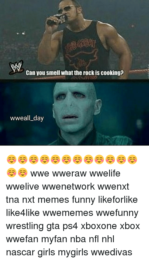 Funny, Girls, and Memes: Can you smell what the rock is cooking?  wweall day ☺☺☺☺☺☺☺☺☺☺☺☺☺☺ wwe wweraw wwelife wwelive wwenetwork wwenxt tna nxt memes funny likeforlike like4like wwememes wwefunny wrestling gta ps4 xboxone xbox wwefan myfan nba nfl nhl nascar girls mygirls wwedivas