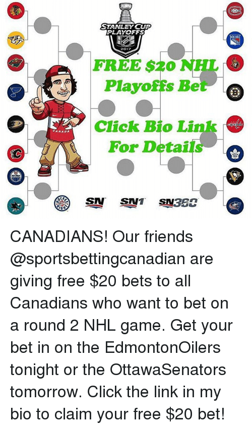 stanley cup playoffs: CANADA  STANLEY CUP  PLAYOFFS  FREE $20  NHL  Playoffs Be  Click Bio Link  For Details  STAN CANADIANS! Our friends @sportsbettingcanadian are giving free $20 bets to all Canadians who want to bet on a round 2 NHL game. Get your bet in on the EdmontonOilers tonight or the OttawaSenators tomorrow. Click the link in my bio to claim your free $20 bet!
