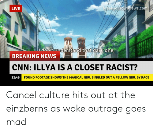 Outrage: Cancel culture hits out at the einzberns as woke outrage goes mad