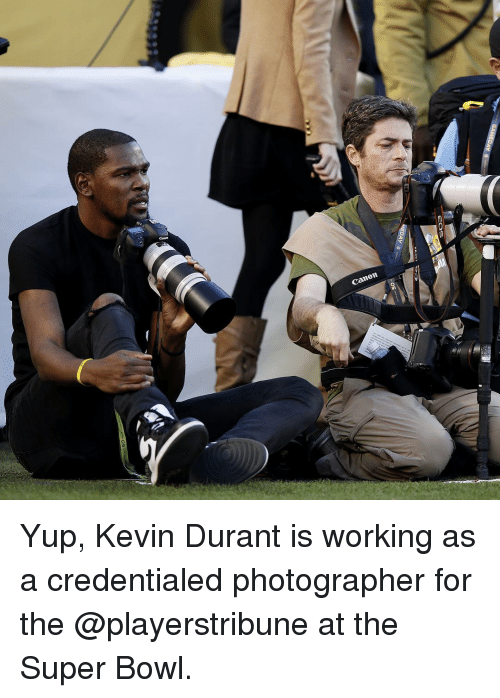 Kevin Durant, Sports, and Work: Cannom Yup, Kevin Durant is working as a credentialed photographer for the @playerstribune at the Super Bowl.
