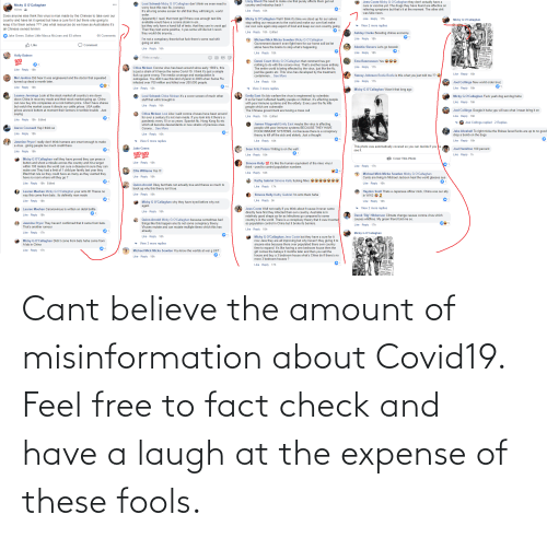 Free, Believe, and Check: Cant believe the amount of misinformation about Covid19. Feel free to fact check and have a laugh at the expense of these fools.