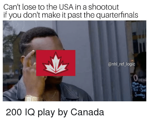 National Hockey League (NHL): Can't lose to the USA in a shootout  if you don't make it past the quarterfinals  @nhl ref_logic  Pen 200 IQ play by Canada