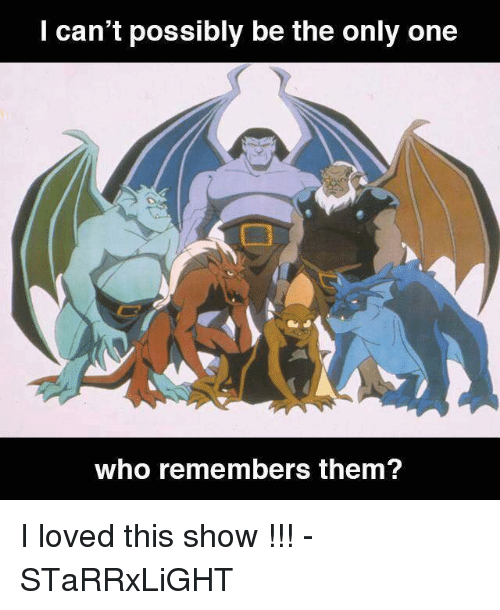 Memes, Only One, and 🤖: can't possibly be the only one  who remembers them? I loved this show !!! -STaRRxLiGHT
