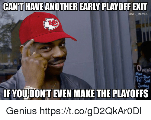 Memes, Nfl, and Genius: CANTHAVE ANOTHER EARLY PLAYOFF EXIT  @NFL MEMES  Pen  Mon  Fri -Sa  usda  IF YOU DONT EVEN MAKE THE PLAYOFFS Genius https://t.co/gD2QkAr0Dl