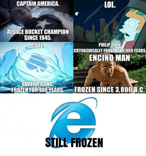 Aang: CAPTAIN AMERICA.  LOL.  ALS ICE BUCKET CHAMPION  SINCE 1945.  CUTE  PHILIPT FRY  CRYOGENICALLY FROZENIFOR 999 YEARS  ENCINO:MANmp  AVATAR AANG.  FROZENFOR400.YEARS...-FROZEN SINCE 3.800B.C  STILL FROZEN