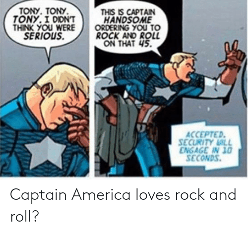 Captain America: Captain America loves rock and roll?