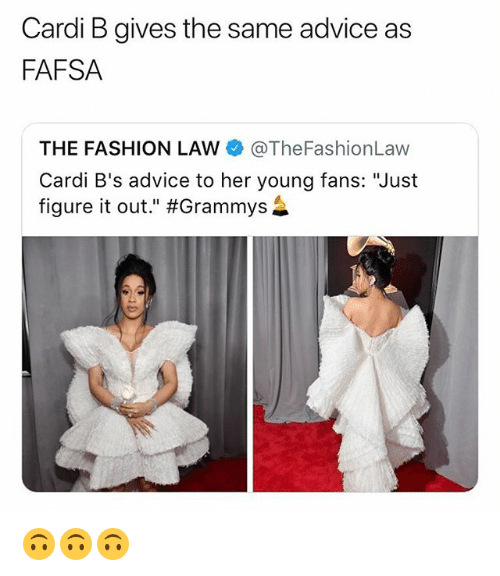 """Advice, Fafsa, and Fashion: Cardi B gives the same advice as  FAFSA  THE FASHION LAW @TheFashionLaw  Cardi B's advice to her young fans: """"Just  figure it out."""" 🙃🙃🙃"""