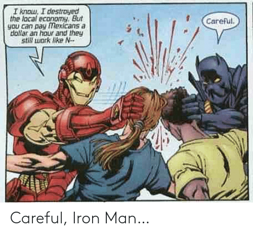 Iron Man: Careful, Iron Man…