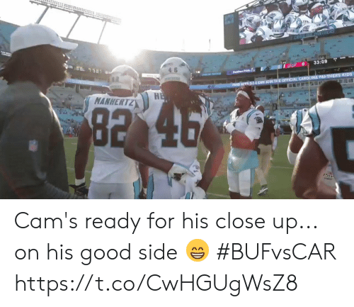 Carolina Panthers, Memes, and Good: CARGL PANTHERS  11  33:09  4 6  PrPrice  CAN JOIN THEOFFICIAL CAROLINA PANTHERS KIDS  FANS A  HE  MANHERTZ  92 46  Pov Cam's ready for his close up... on his good side 😁  #BUFvsCAR https://t.co/CwHGUgWsZ8