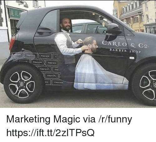 Barber Shop: CARLO & C  BARBER SHOP Marketing Magic via /r/funny https://ift.tt/2zITPsQ