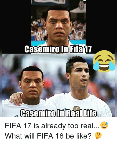 Be Like, Fifa, and Life: Casemiro in Fifa 17  CasemirolniReal Life FIFA 17 is already too real...😅 What will FIFA 18 be like? 🤔