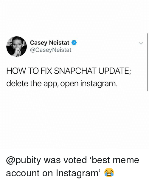 Funniest Meme Snapchat Accounts : Casey neistat how to fix snapchat update delete the app