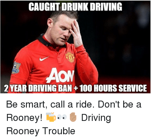 Anaconda, Driving, and Drunk: CAUGHT DRUNK DRIVING  2 YEAR DRIVING BAN+100 HOURS SERVICE Be smart, call a ride. Don't be a Rooney! 🍻👀✋🏽 Driving Rooney Trouble