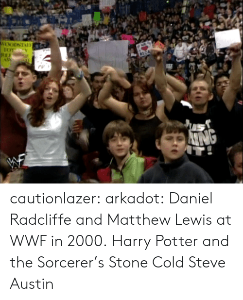 wwf: cautionlazer: arkadot:  Daniel Radcliffe and Matthew Lewis at WWF in 2000.  Harry Potter and the Sorcerer's Stone Cold Steve Austin