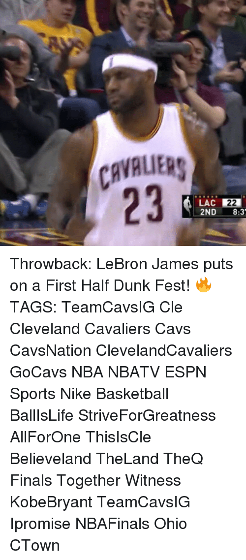 Memes, 🤖, and Cle: CAVALIERS  LAC 221  2ND  8:3' Throwback: LeBron James puts on a First Half Dunk Fest! 🔥 TAGS: TeamCavsIG Cle Cleveland Cavaliers Cavs CavsNation ClevelandCavaliers GoCavs NBA NBATV ESPN Sports Nike Basketball BallIsLife StriveForGreatness AllForOne ThisIsCle Believeland TheLand TheQ Finals Together Witness KobeBryant TeamCavsIG Ipromise NBAFinals Ohio CTown
