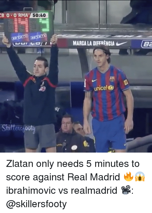 Memes, Real Madrid, and 🤖: CBO ORMA 50:40  Skilteushootu  MARCALA DIFFRENCIA (Ba  unicef Zlatan only needs 5 minutes to score against Real Madrid 🔥😱 ibrahimovic vs realmadrid 📽: @skillersfooty