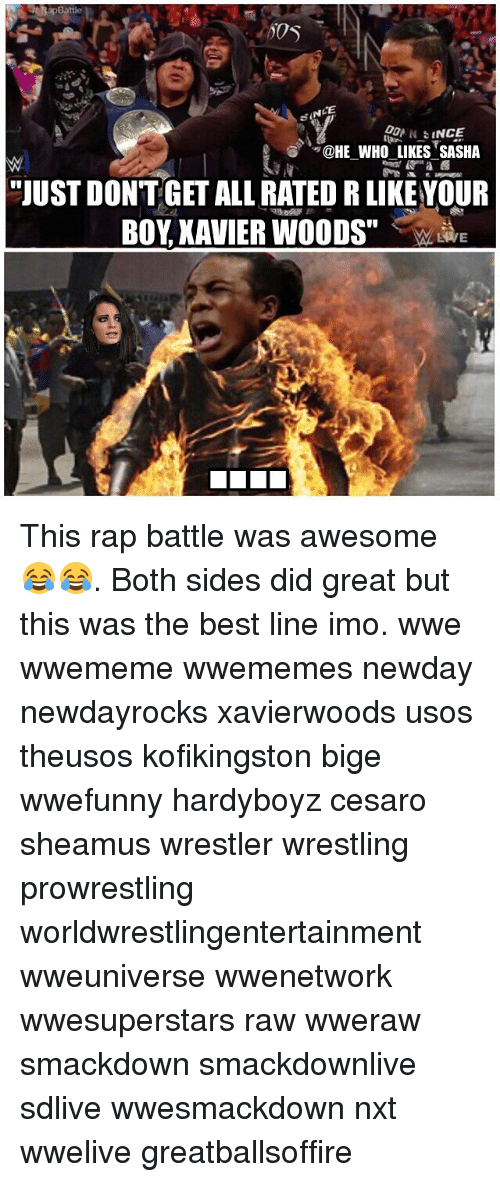 """usos: CE  """"QHE WHOLIKESSASHA  -  -  """"JUST DONTGET ALL RATED R LIKEYOUR  BOY XAVIER WOODS"""" This rap battle was awesome 😂😂. Both sides did great but this was the best line imo. wwe wwememe wwememes newday newdayrocks xavierwoods usos theusos kofikingston bige wwefunny hardyboyz cesaro sheamus wrestler wrestling prowrestling worldwrestlingentertainment wweuniverse wwenetwork wwesuperstars raw wweraw smackdown smackdownlive sdlive wwesmackdown nxt wwelive greatballsoffire"""