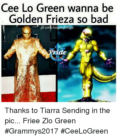 cee lo green: Cee Lo Green wanna be  Golden Frieza so bad  bb coma Baigan Thanks to Tiarra Sending in the pic... Friee Zlo Green  #Grammys2017 #CeeLoGreen