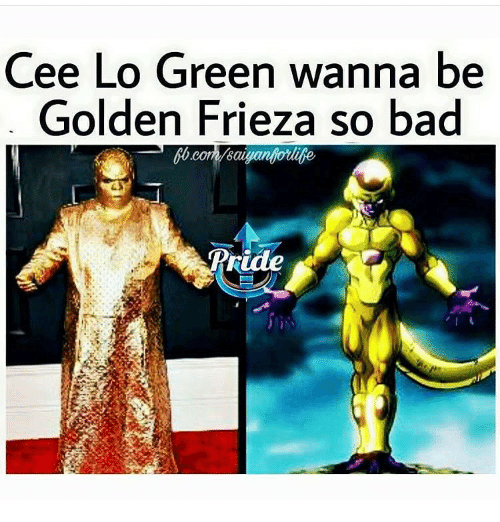 cee lo green wanna be golden frieza so bad ride meme on sizzle. Black Bedroom Furniture Sets. Home Design Ideas
