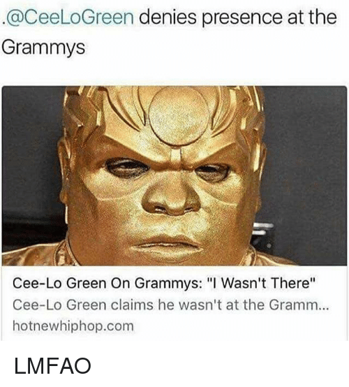 """cee lo green: @CeeLoGreen denies presence at the  Grammys  Cee-Lo Green On Grammys: """"I Wasn't There""""  Cee-Lo Green claims he wasn't at the Gramm...  hotnewhiphop.com LMFAO"""