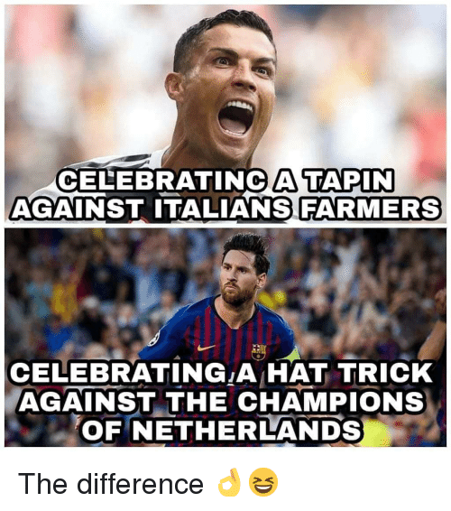 italians: CELEBRATINC A TAPIN  AGAINST ITALIANS FARMERS  CELEBRATING A HAT TRICK  AGAINST THE CHAMPIONs  OF NETHERLANDS The difference 👌😆