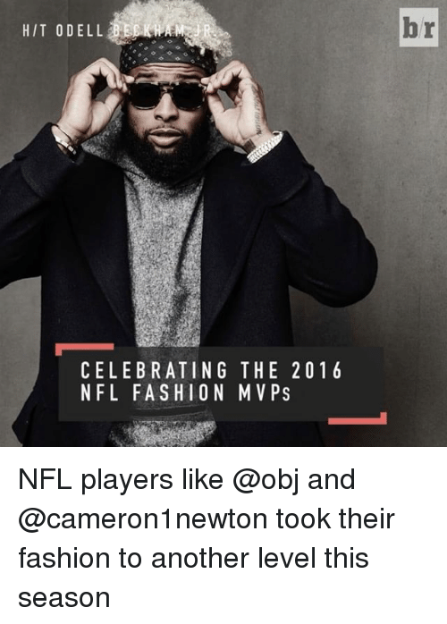 Sports, Obj, and  Nfl Players: CELEBRATING THE 2016  NFL FASHION MVPS  br NFL players like @obj and @cameron1newton took their fashion to another level this season
