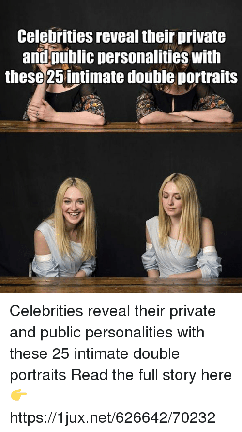 German (Language), Celebrities, and Net: Celebrities reveal their private  andpublic personalities with  these 25 intimate double portraits Celebrities reveal their private and public personalities with these 25 intimate double portraits Read the full story here 👉 https://1jux.net/626642/70232