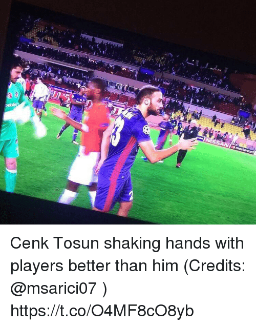 Memes, 🤖, and Him: Cenk Tosun shaking hands with players better than him (Credits: @msarici07 ) https://t.co/O4MF8cO8yb