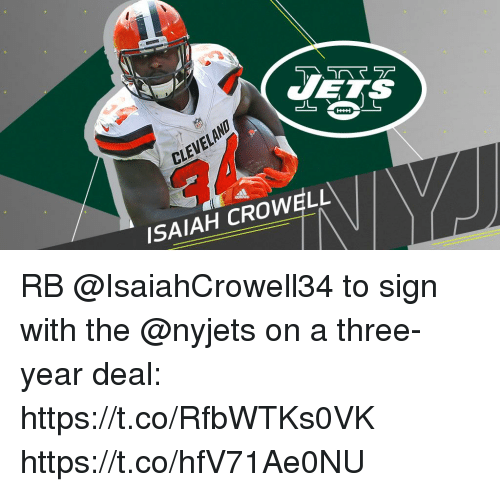 Memes, Cleveland, and 🤖: CETS  CLEVELAND  ISAIAH CROWELL RB @IsaiahCrowell34 to sign with the @nyjets on a three-year deal: https://t.co/RfbWTKs0VK https://t.co/hfV71Ae0NU