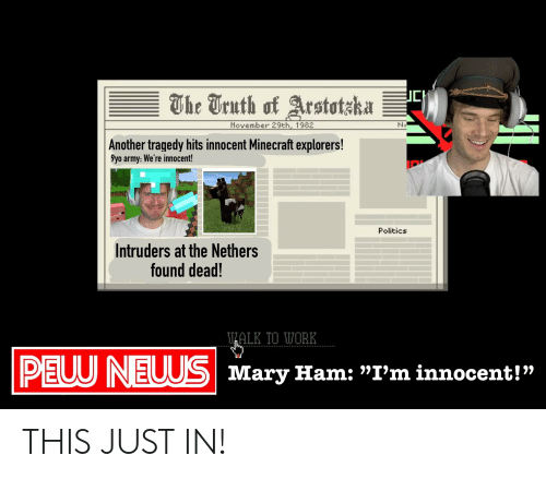 """Nethers: CH  The Truth of Arstotzka  November 29th, 1982  N  
