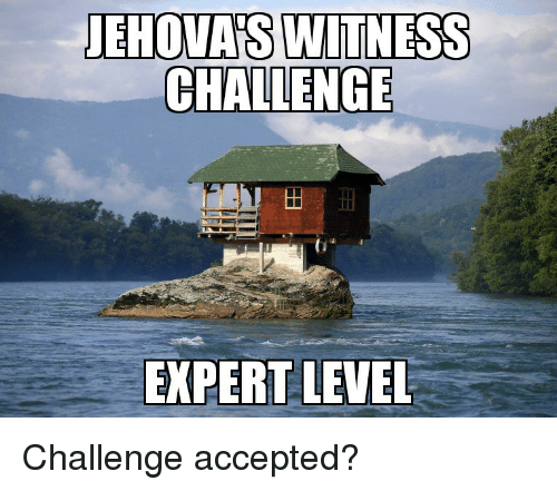challenge accepted: CHALLENGE  EXPERT LEVEL Challenge accepted?