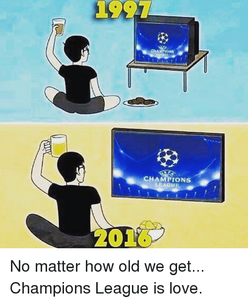 Love, Soccer, and Champions League: CHAMPIONS  LEAGUE  2010s No matter how old we get... Champions League is love.