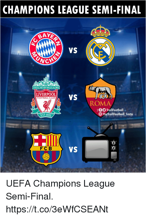 Being Alone, Club, and Football: CHAMPIONS LEAGUE SEMI-FINAL  vS  YOU'LL NEVER WALK ALONE  LIVERPOOL  FOOTBALL CLUB  ROMA  10 TrollFootball  EST 1892  TheTrollFootball_Insta  0  0  FCB UEFA Champions League Semi-Final. https://t.co/3eWfCSEANt