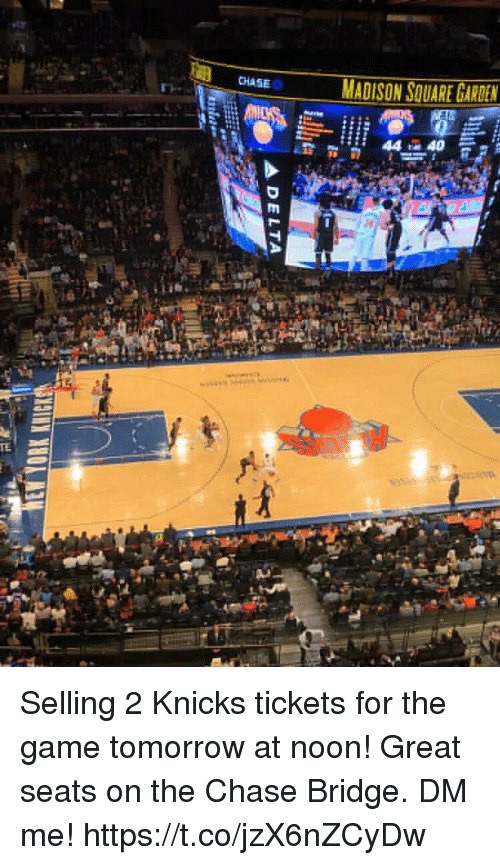 Madison Square Garden: CHASE MADISON SQUARE GARDEN Selling 2 Knicks Tickets For