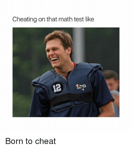Cheating, Memes, and Math: Cheating on that math test like  12 Born to cheat