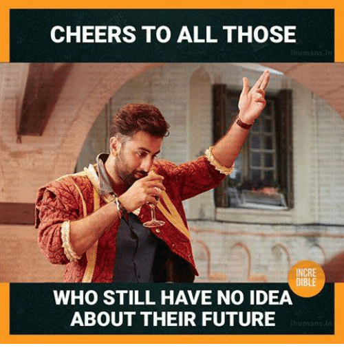 Cheers To All: CHEERS TO ALL THOSE  NCRE  WHO STILL HAVE NO IDEA  ABOUT THEIR FUTURE