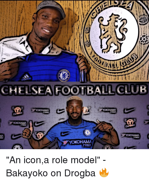 """Chelsea, Club, and Football: CHELSEA FOOTBALL CLUB  TYRES """"An icon,a role model"""" - Bakayoko on Drogba 🔥"""